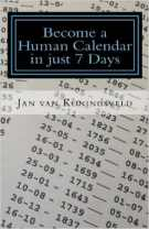 Become a Human Calendar in Just 7 Days